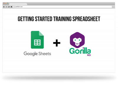 gorilla ROI sheets training spreadsheet