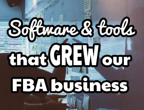Software and tools we use to grow our FBA business